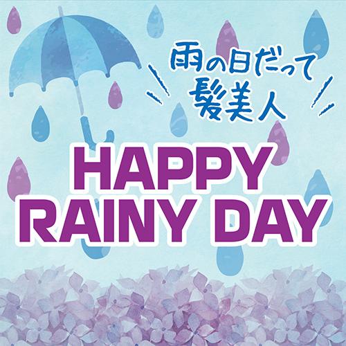 HAPPY RAINYDAY!